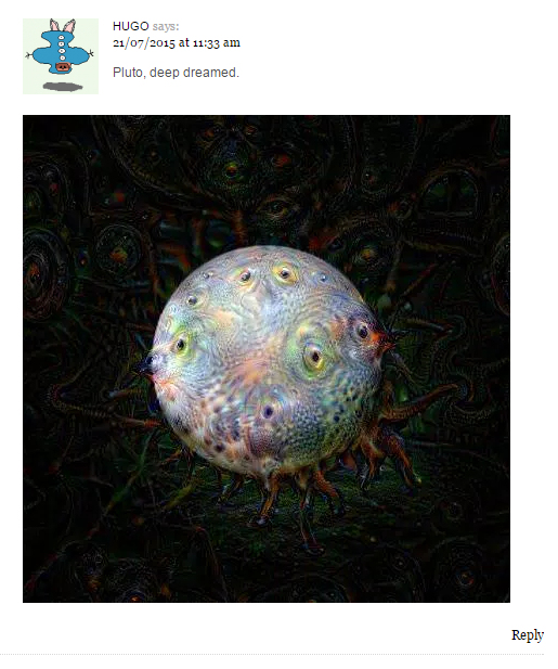Hugo posts Pluto Deep Dreaming