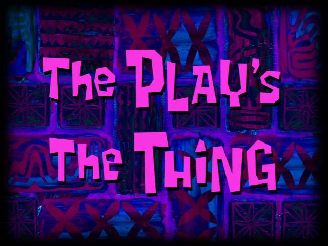 The_Play's_the_Thing