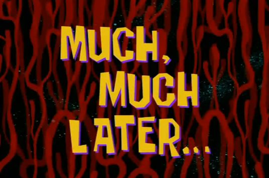Much_much_later
